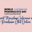 PP IAI Peringati WPD Ke-10 Dengan Cermat Menyikapi Informasi dan Peredaran Obat Online