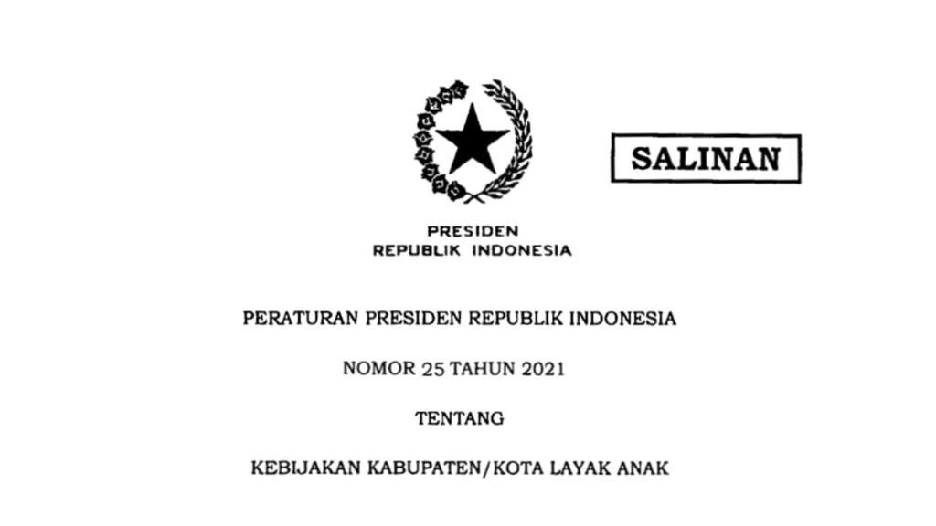 Pemerintah Terbitkan Perpres No.25/2021 Tentang Kota Layak Anak (KLA)